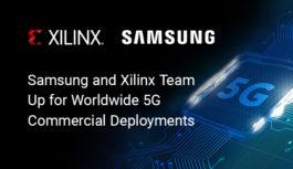 ザイリンクスとサムスン、世界規模の5G商用運用に向けて連携